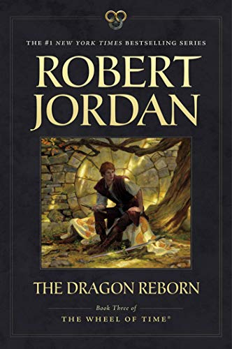 The Dragon Reborn: Book Three of 'The Wheel of Time' (Wheel Of Time Movie)
