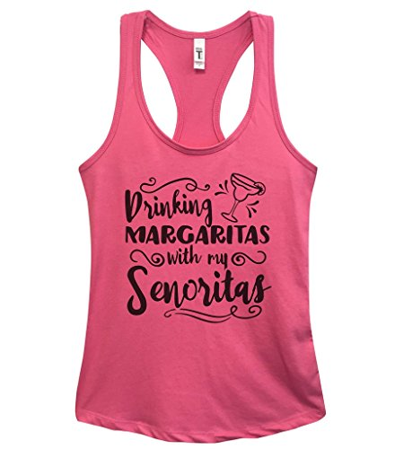 "Funny Group Tank Tops - ""Drinking Margaritas With My Senioritas"" Royaltee Gym Shirts Large, Pink"