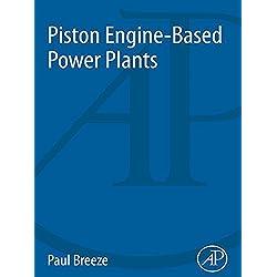 Piston Engine-Based Power Plants (Power Generation)