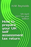 How to prepare your UK self assessment tax return: 5th April 2017 tax year edition