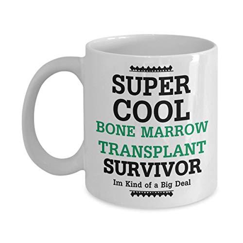 Bone Marrow Transplant Survivor Mug Gifts Funny Gag Gift Coffee Mug Tea Cup White 11 oz