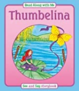 Thumbelina (Read Along with Me)