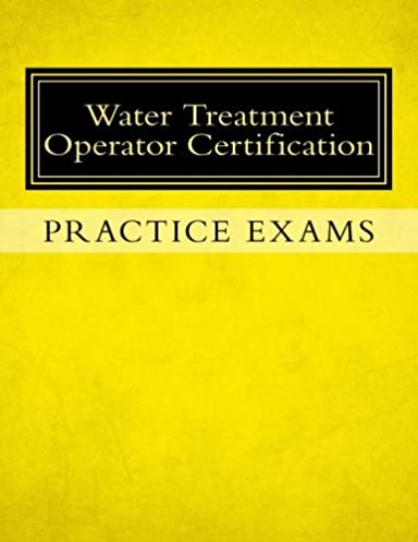 amazon com practice exams water treatment operator certification rh amazon com Exam Study Tips Exam Study Guide Book