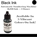 Ideal // Automatic Numbering Machine Refill Ink 1 oz // Works Great With Your Standard Automatic Numbering Machine // BLACK INK