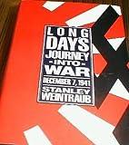 Long Day's Journey into War, Stanley Weintraub, 0525933441