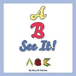 A, B, SEE IT!