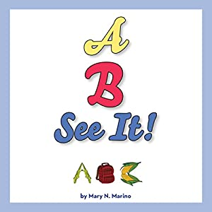 A, B, SEE IT! Audiobook