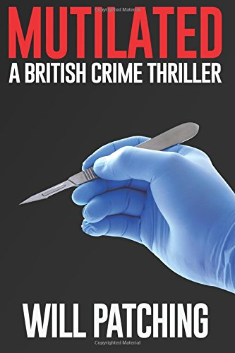 Mutilated: A British Crime Thriller