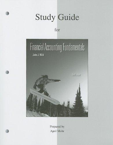 Study Guide to accompany Financial Accounting Fundamentals