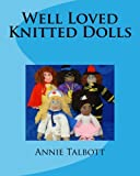 Well Loved Knitted Dolls