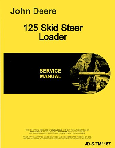 I&t Shop Manual Case (John Deere 125 Skid Steer Loader Technical Service Manual)