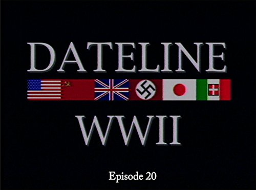 Dateline World War II Episode ()