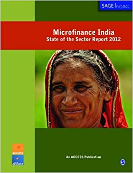 Microfinance India: State of the Sector Report 2012 (SAGE Impact)
