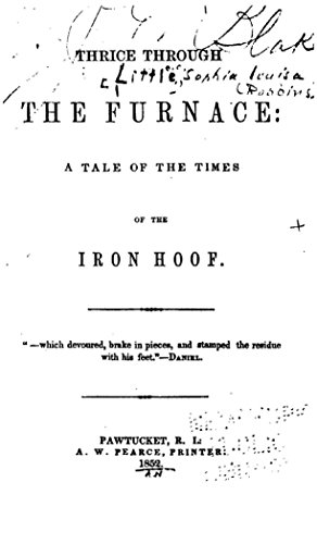 Thrice Through the Furnace, a Tale of the Times of the Iron Hoof