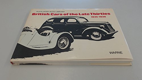 British Cars of the Late Thirties 1935-1939