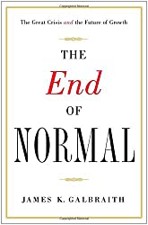 End of Normal: The Great Crisis and the Future of Growth
