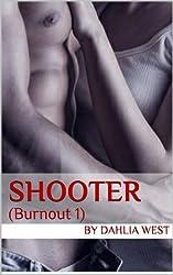 Shooter (Burnout Book 1)