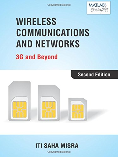 Wireless Communication And Networks: 3G & Beyond, 2e