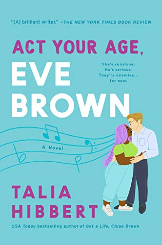 Book Cover: Act Your Age, Eve Brown: A Novel