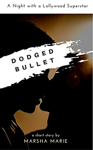Dodged Bullet: A Night with a Lollywood Superstar