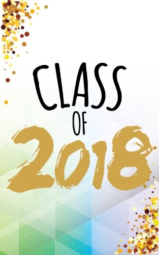 Class of 2018: 2018 Graduation Gifts - Grad Autograph Book 5x8