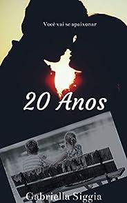 20 anos: Parte 01