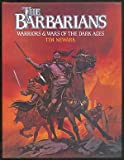 The Barbarians, Tim Newark, 071371462X
