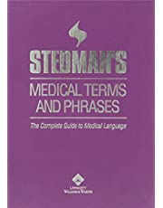 Stedman's Medical Terms and Phrases: A Complete Guide to Medical Language