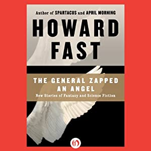 The General Zapped an Angel Audiobook