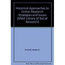 Historical Approaches to Crime