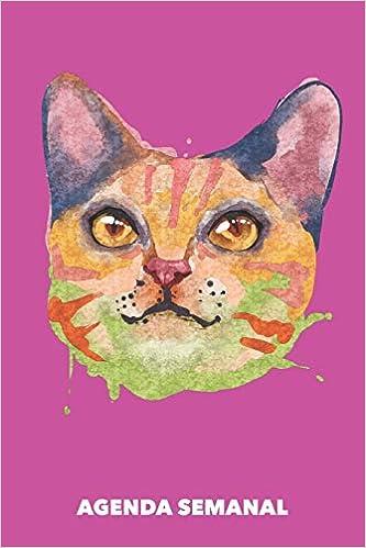 Agenda Semanal: Gato Acuarela A5 manuscrito floral - Cuaderno con Planificador Semanal 52 Semanas para dueños de gatos rosa: Amazon.es: Agendas Semanales, Gato: Libros