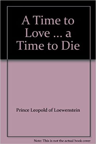 Book A Time to Love, a Time to Die