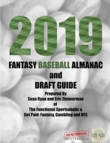 2019 Fantasy Baseball Almanac and Draft Guide