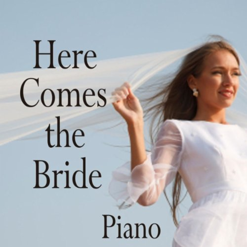 (Wedding March (Here Comes the Bride 3 Minute Version))