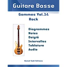 Guitare Basse Gammes Vol. 14: Rock (French Edition)