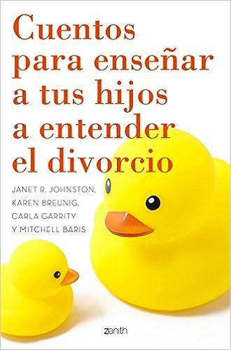 Book Cuentos para enseñar a tus hijos a entender el divorcio