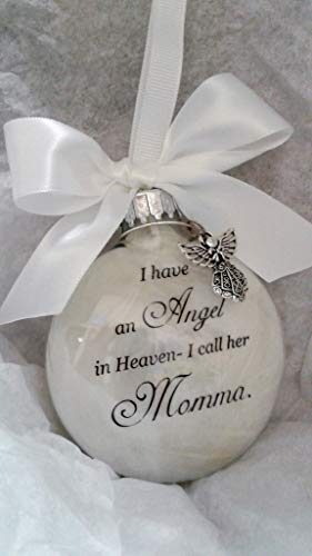 Memorial Christmas Ornament Sympathy Gift - Angel in Heaven I Call Her Momma -