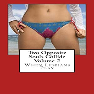 Two Opposites Souls Collide Volume 3 Audiobook