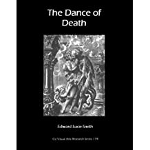 The Dance of Death (Cv/Visual Arts Research Book 179)