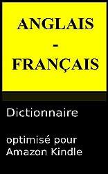 Dictionnaire Anglais - Français (French Edition)