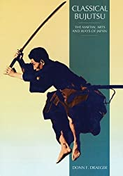 Classical Bujutsu (Martial Arts and Ways of Japan) by Donn F. Draeger (2007-04-12)