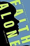 img - for Faith Alone (Sola) book / textbook / text book