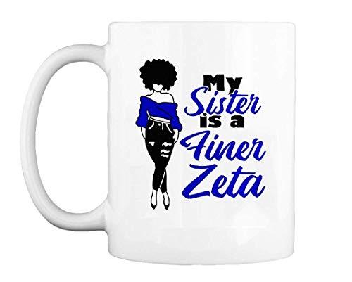 Zeta Phi Beta, Finer Zeta Shirt, Z Phi B Paraphernalia T Shirt for Sorority Friend, Sister Mug Coffee Mug Gift Coffee Mug 11OZ Coffee Mug -