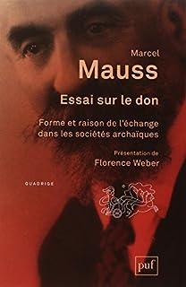 Essai sur le don : forme et raison de l'échange dans les sociétés archaïques, Mauss, Marcel