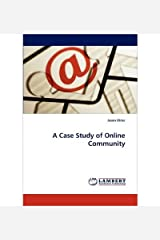 [A Case Study of Online Community] [Author: Ohler, Jason] [December, 2010] Paperback