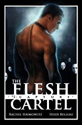 The Flesh Cartel #1: Capture (The Flesh Cartel Season 1: Damnation)