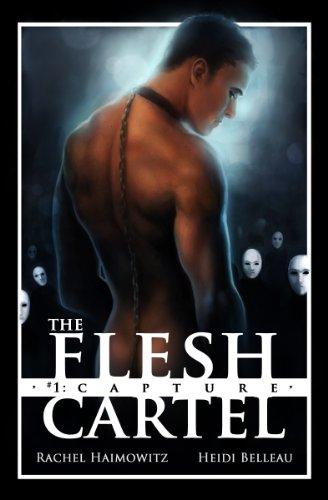 The Flesh Cartel #1: Capture (The Flesh Cartel Season 1: Damnation)