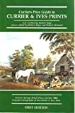 Currier's Price Guide to Currier and Ives Prints, Robert Kipp, 0935277080