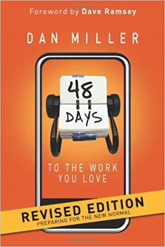 48 Days To The Work You Love Preparing For The New Normal Miller