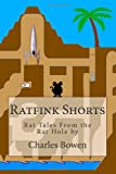 Ratfink Shorts, Charles Bowen, 1453836896